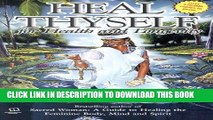Collection Book Heal Thyself: For Health and Longevity