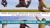 [Read] The Social Skills Picture Book: For High School and Beyond Ebook Free