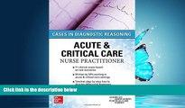 Online eBook ACUTE   CRITICAL CARE NURSE PRACTITIONER: CASES IN DIAGNOSTIC REASONING