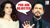 Kangana Ranaut Rejected By Shah Rukh Khan