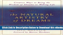 [Reads] The Natural Artistry of Dreams: Creative Ways to Bring the Wisdom of Dreams to Waking Life