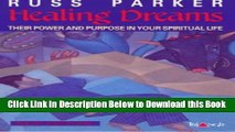[Best] Healing Dreams : Their Power and Purpose in your Spiritual Life Free Ebook