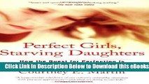 [Reads] Perfect Girls, Starving Daughters: How the Quest for Perfection is Harming Young Women