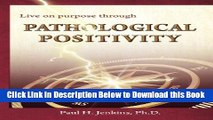 [Download] Pathological Positivity Free Books