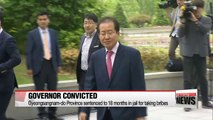South Gyeongsang-do Province governor Hong Joon-pyo receives 18 months jail term for accepting bribery