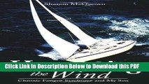 [Read] Harnessing the Wind:  Chronic Fatigue Syndrome and My Son Ebook Free