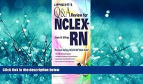 Choose Book Lippincott s Q A Review for NCLEX-RN® (Lippincott s Review for Nclex-Rn) 10th (tenth)
