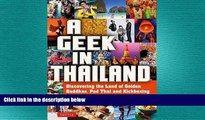 different   A Geek in Thailand: Discovering the Land of Golden Buddhas, Pad Thai and Kickboxing