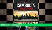 different   Cambodia: Cambodia Travel Guide (Cambodia Travel Guide, Asia Travel Guide, Cambodia