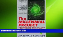 complete  The Millennial Project: Colonizing the Galaxy in Eight Easy Steps