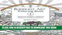 New Book Buddhist Art Coloring Book 1: Auspicious Symbols and Mythical Motifs from the Tibetan