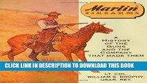 [PDF] Marlin Firearms: A History of the Guns and the Company That Made Them Popular Online[PDF]