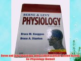 [PDF] Berne and Levy Physiology: with STUDENT CONSULT Online Access 6e (Physiology (Berne))