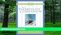 Big Deals  The Infertility Companion: Hope and Help for Couples Facing Infertility (Christian