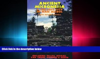 different   Ancient Micronesia   the Lost City of Nan Madol (Lost Cities of the Pacific)