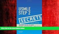 For you USMLE Step 2 Secrets, 4e