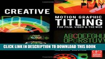 [PDF] Creative Motion Graphic Titling for Film, Video, and the Web: Dynamic Motion Graphic Title