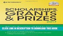 [PDF] Scholarships, Grants   Prizes 2017 (Peterson s Scholarships, Grants   Prizes) Popular
