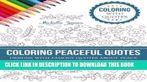 New Book Coloring Peaceful Quotes: Designs with Famous Quotes about Peace (Coloring with Quotes