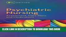 Collection Book Psychiatric Nursing: Assessment, Care Plans, and Medications