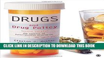 [PDF] Drugs and Drug Policy: The Control of Consciousness Alteration Full Collection[PDF] Drugs