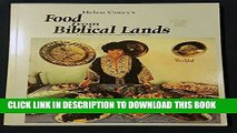 [New] Helen Corey s Food from Biblical Lands: A Culinary Trip to the Land of Bible History