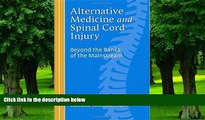 Big Deals  Alternative Medicine and Spinal Cord Injury  Free Full Read Best Seller