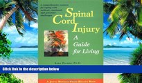 Big Deals  Spinal Cord Injury: A Guide for Living (A Johns Hopkins Press Health Book)  Free Full