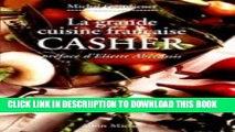 [PDF] Grande Cuisine Francaise Casher (La) (Cuisine - Gastronomie - Vin) (English and French