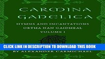 [PDF] Carmina Gadelica, Volume I: Hymns and Incantations Popular Collection