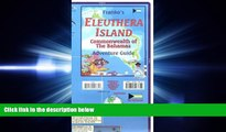 there is  Eleuthera Island (Bahamas) Visitor s Map   Guide FRANKO, 2013 edition