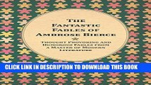 [PDF] The Fantastic Fables of Ambrose Bierce - Thought Provoking and Humorous Fables from a Master