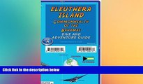 behold  Eleuthera Island Bahamas Dive   Adventure Map Franko Maps