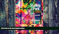 Big Deals  Staring at the Park: A Poetic Autoethnographic Inquiry (Writing Lives: Ethnographic