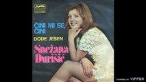 Snezana Djurisic - Cini mi se, cini