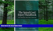 Big Deals  The Spinal Cord Injury Handbook: For Patients and Families  Free Full Read Best Seller