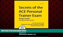 Popular Book Secrets of the ACE Personal Trainer Exam Study Guide: ACE Test Review for the