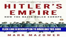 [PDF] Hitler s Empire: How the Nazis Ruled Europe Exclusive Full Ebook
