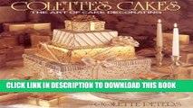 [PDF] Colette s Cakes: The Art of Cake Decorating Popular Collection[PDF] Colette s Cakes: The Art