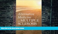 Big Deals  Alternative Medicine and Multiple Sclerosis  Best Seller Books Most Wanted