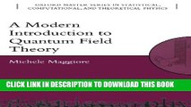 GET PDF A Modern Introduction to Quantum Field Theory