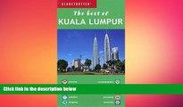 READ book  Best of Kuala Lumpar (Globetrotter Travel: Best of Kuala Lumpur)  FREE BOOOK ONLINE