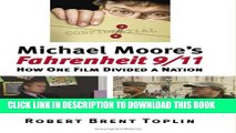 [PDF] Michael Moore s Fahrenheit 9/11: How One Film Divided a Nation Popular Online