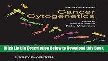 [Best] Cancer Cytogenetics: Chromosomal and Molecular Genetic Abberations of Tumor Cells Online