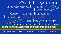 [Read PDF] All You Need Is Love and Other Lies About Marriage: How to Save Your Marriage Before It