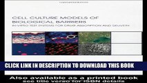 [Read PDF] Cell Culture Models of Biological Barriers: In vitro Test Systems for Drug Absorption