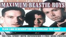 [PDF] Maximum Beastie Boys: The Unauthorised Biography of the Beastie Boys (Maximum series)
