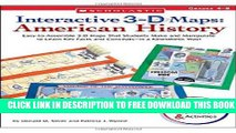 New Book Interactive 3-D Maps: American History: Easy-to-Assemble 3-D Maps That Students Make and