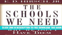 Collection Book The Schools We Need: And Why We Don t Have Them