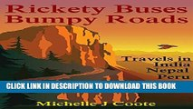 [New] Rickety Buses Bumpy Roads: Travels in India Nepal Peru Bolivia Exclusive Online